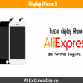 Comprar display para iPhone 6 en AliExpress