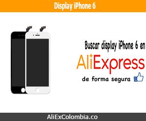 Comprar display para iPhone 6 en AliExpress